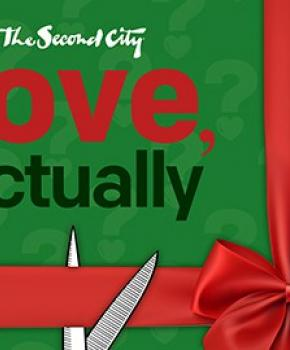The Second City's 'Love, Factually' at the Kennedy Center - Holiday theater performances in Washington, DC